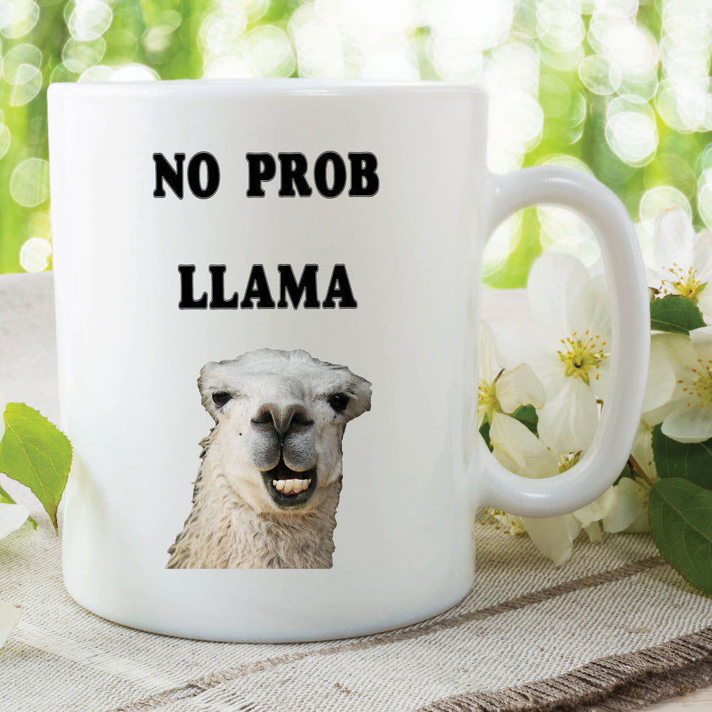 Funny Novelty Mug No Prob Llama Mug Work Mug Office Mug Gift For Friend Llama Funny Quote Mug Work Mug Funny Mug Christmas Present WSDMUG614