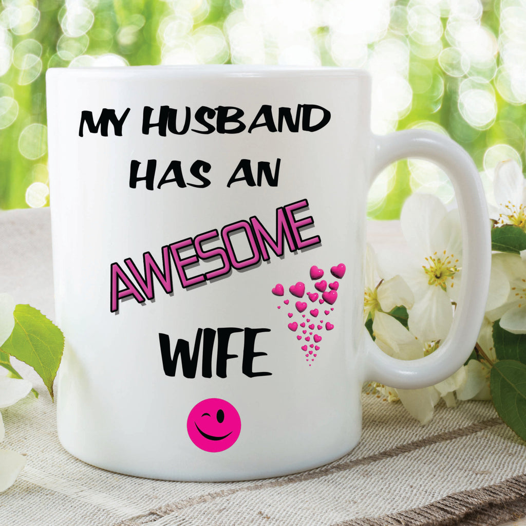 My Husband Has An Awesome Wife Mug Novelty Christmas Gifts Birthday Gift Girlfriend Wife Ceramic Mug Cup Wife Mugs WSDMUG111