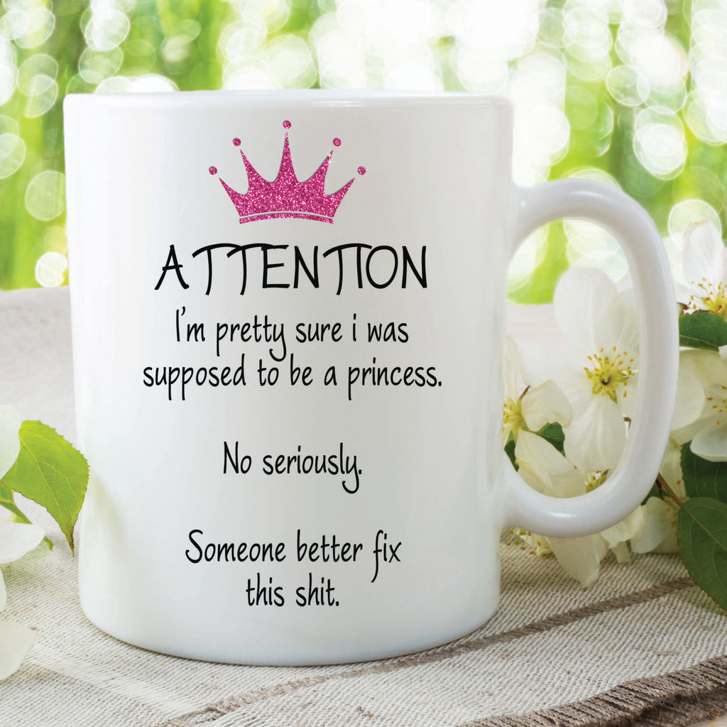 Novelty Princess Mug Funny Princess Gift Present For Friends Funny Princess Mug Quotes Birthday Gifts Present Printed Mugs Cup WSDMUG210