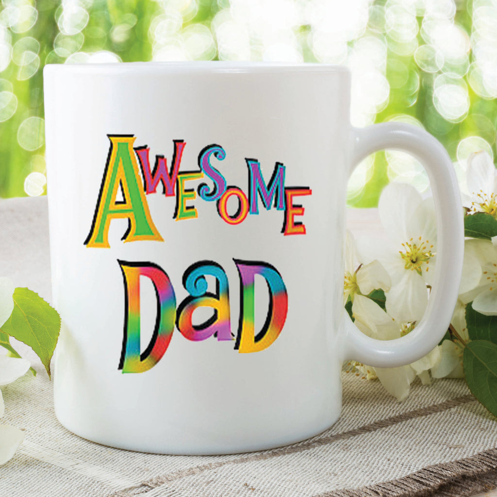 Awesome Dad Mug Dad Present Gift Best Dad Christmas Gift Birthday Gift For Dad Fathers Day Mug Cup Awesome Dad Best Dad Present WSDMUG247