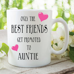Best Friends Get Promoted To Auntie Mugs Gift For Best Friend Auntie Gifts Funny Mugs Surprise Gift For Friend Christmas Birthday WSDMUG261