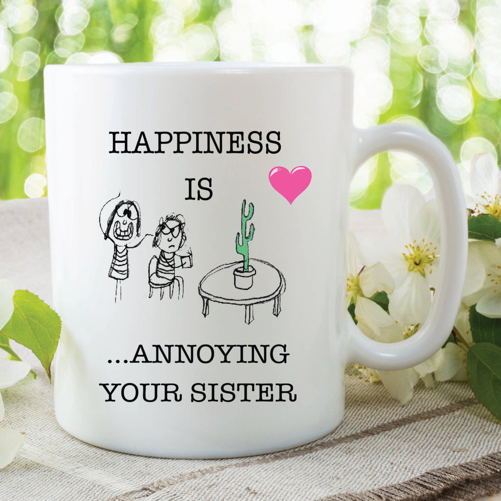 Funny Novelty Mugs Happiness Is Annoying Your Sister Mug Cup Christmas Gifts Birthday Present Mothers Day Gifts For Her Jokes WSDMUG392