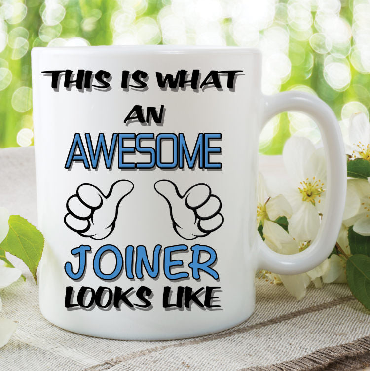 Joiner Mug This Is What An Awesome Joiner Looks Like Novelty Birthday Gift Fathers Day Present Ceramic Mug Work Cup For Joiner WSDMUG782