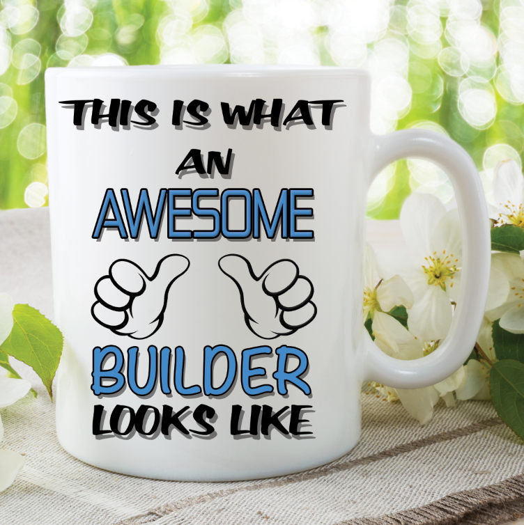 Builder Mug This Is What An Awesome Builder Looks Like Novelty Birthday Gift Fathers Day Present Ceramic Mug Work Cup For Builder WSDMUG783
