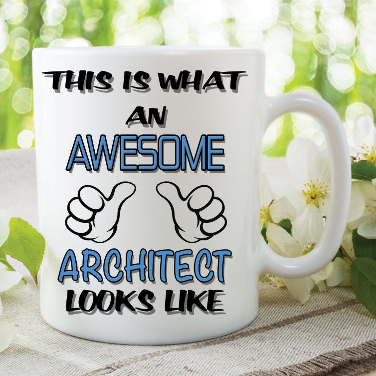 Architect Mug This Is What An Awesome Looks Like Novelty Birthday Gift Best Friend Ceramic