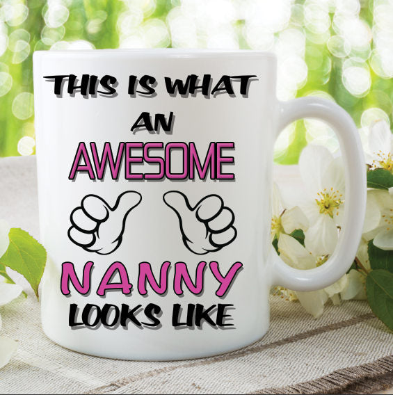 Nanny Mug This Is What An Awesome Nanny Looks Like Novelty Birthday Gift Best Friend Ceramic Cup Work Office Humour Cups WSDMUG804
