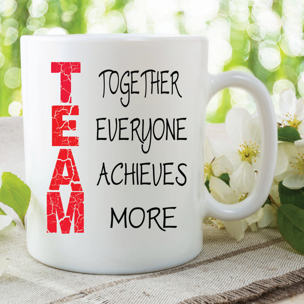 Team Mug Together Everyone Achieves More Work Mugs Office Cup ...
