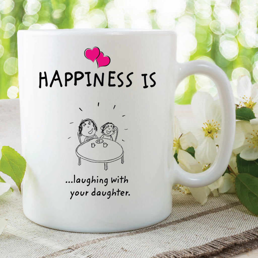 Happiness Is Laughing With Your Daughter Mugs Mothers Day Gift Present Gift For Mum Daughter Birthday Christmas Cups Novelty Cups WSDMUG515