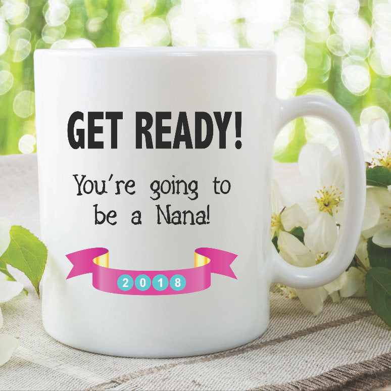 Nana Mug Personalised You're Going To Be A Nana Surprise Gift Mothers Day Present Baby Announcement Nana Mug New Baby Surprise Cup WSDMUG874