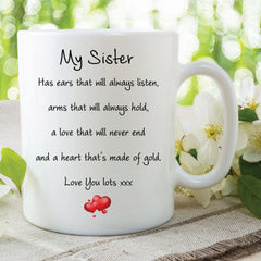 Sister Mug Love You Lots Heart Of Gold Always Listens Gifts For Her Birthday Gift Christmas Present Quote Mugs Cups Love My Sister WSDMUG589