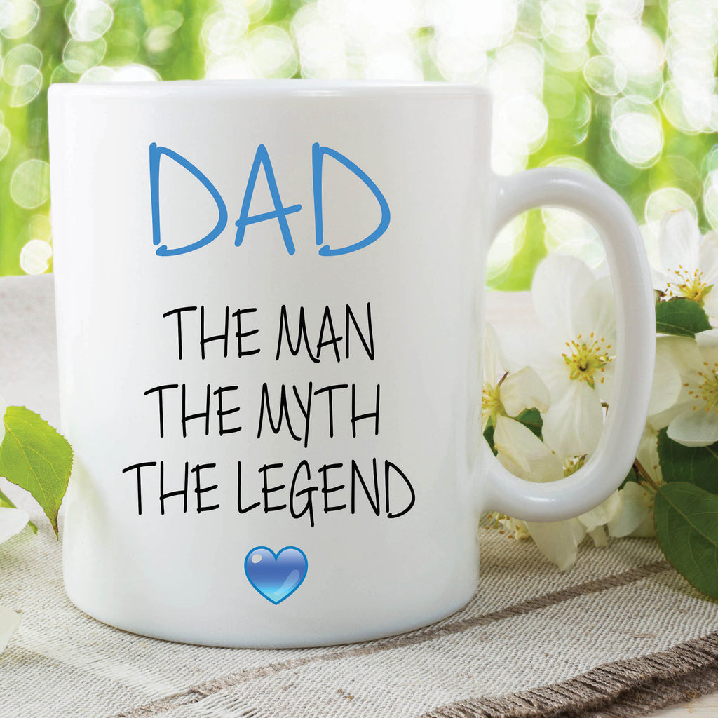 Dad Mug The Man The Myth The Legend Gift For Dad Birthday Gift Christmas Present Awesome Dad Fathers Day Mug Cup Coffee Tea Mug WSDMUG635