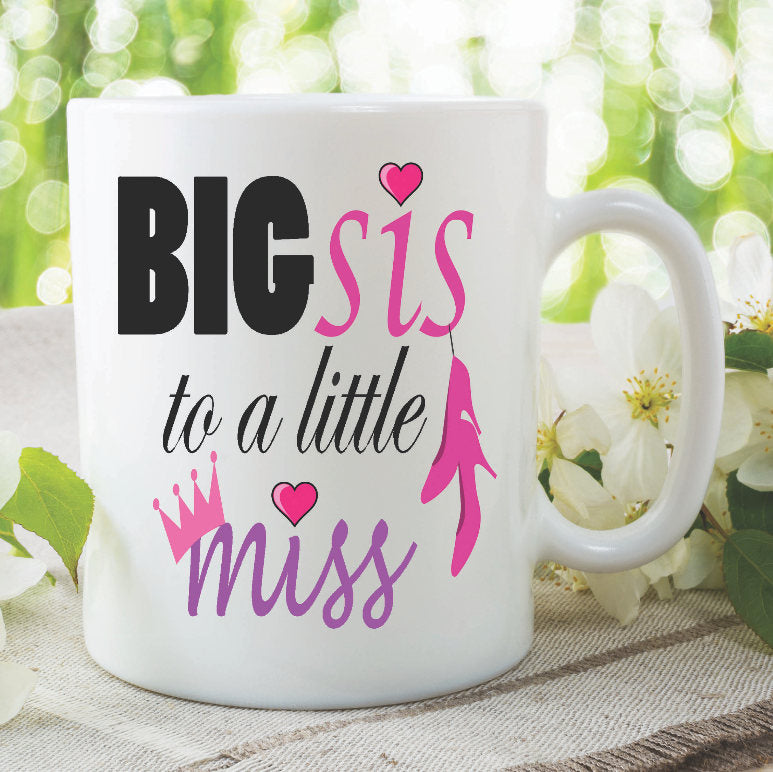 Sister Mugs Big Sis To A Little Miss Big Sister Mug Little Sister New Baby Girl Baby Shower Pregnancy Announcement Baby's Gender WSDMUG897