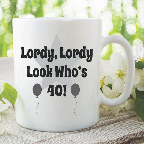 40th Birthday Mug Happy Birthday Ceramic Cup Lordy Look Who's 40 Stars Balloons Gift For Friend Fathers Day Happy Birthday Present WSDMUG942