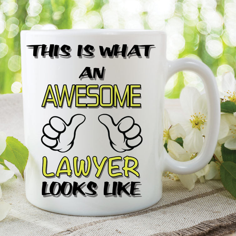 Novelty Mug This Is What An Awesome Lawyer Looks Like Funny Birthday G Peachy Cards