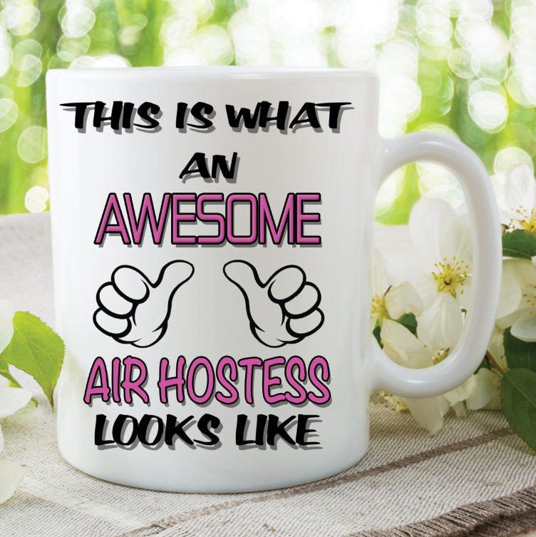 Novelty Mug This Is What An Awesome Air Hostess Looks Like Funny Birthday Gift Family Ceramic Cup Work Office Humour Printed Cups WSDMUG820