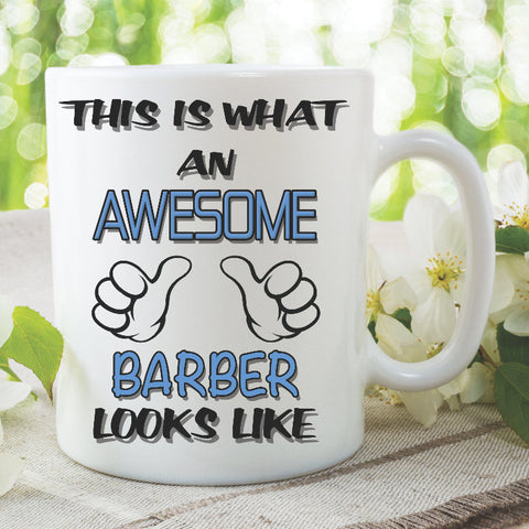 Barber Mug This Is What An Awesome Barber Looks Like Novelty Birthday Gift Best Friend Hairdresser Ceramic Cup Work Office WSDMUG831
