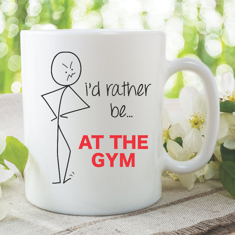 Funny Novelty Mug I'd Rather Be At The Gym Mug Husband Present Boyfriend Girlfriend Birthday Gifts Printed Ceramic Cups Humour WSDMUG833