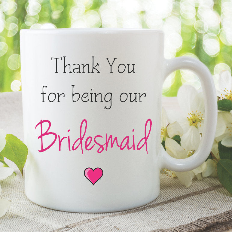Bridesmaid Mugs Thank You For Being Our Bridesmaid Gift Best Friend Gifts Wedding Gifts Ceramic Mug Gifts For Bridesmaid WSDMUG852