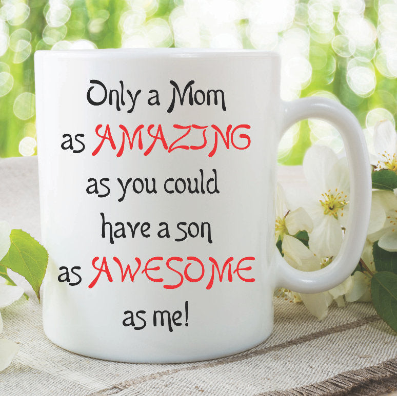 Mom Mugs Amazing Mom Awesome Son Gift For Mom Mothers Day Funny Novelty Mom Gifts Coffee Mugs Tea Cups Adult Humour Birthday WSDMUG884