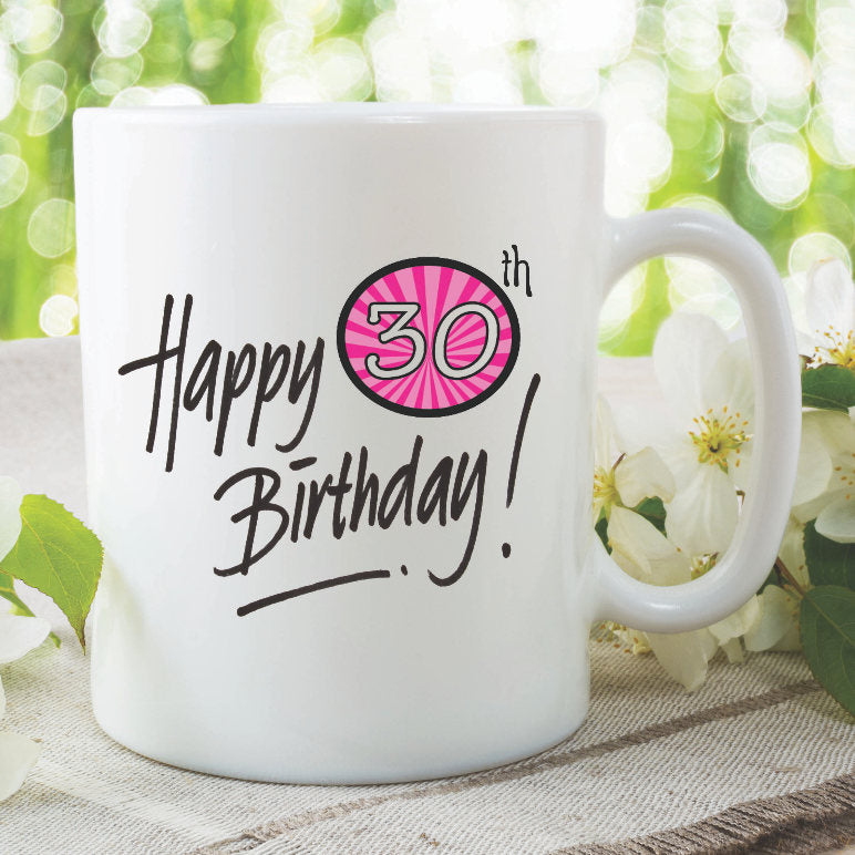 Birthday Mug Happy 30th Best Friend Daughter Gift Coffee Tea Cup Printed Ceramic