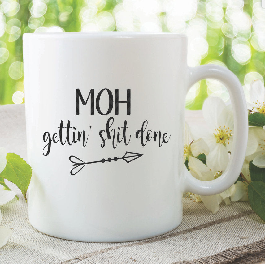 Maid Of Honour Gettin Sh*t Done Novelty Mug Bachelorette Party Hen Do Gift Best Friend Bride To Be Party Engagement Photo Prop WSDMUG970