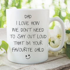 Funny Father's Day Gift Favourite Child Mug Gift For Dad Fathers Day Present Dad Mug Funny Dad Gifts  Birthday Novelty Present WSDMUG1023