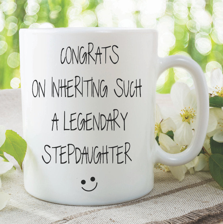 Novelty Funny Coffee Mug Stepmum Gift Congrats Legendary Stepdaughter Joke Mug Tea Cup Birthday Gift For Stepmum Adult Humour Cup WSDMUG1083