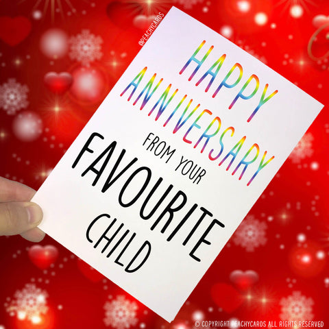 Anniversary Cards, Happy Anniversary From Your Favourite Child, Mum Card, Dad Card, Anniversary Greeting Card, Funny Cards, Novelty PC43
