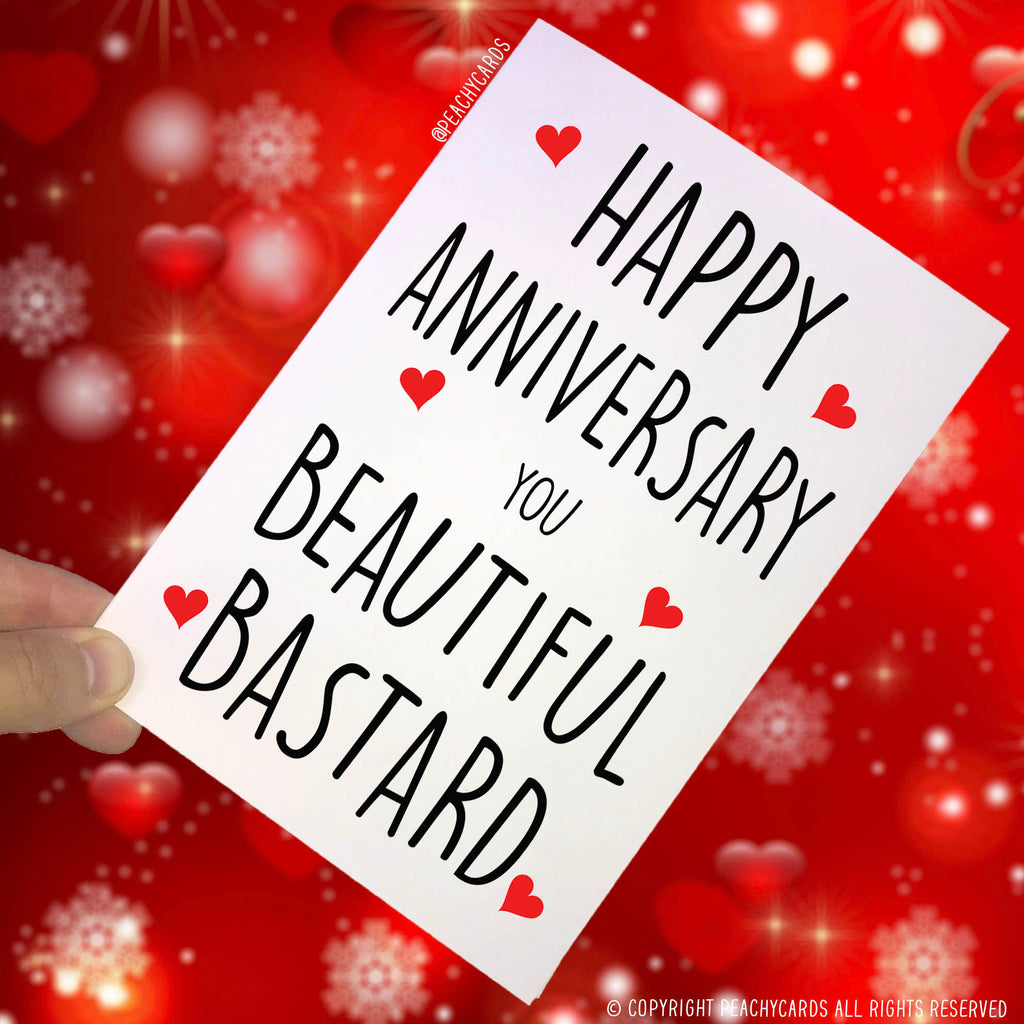Anniversary Cards, Celebration Cards, Funny Cards, Novelty Cards Adult Humour Cards You Beautiful B*stard Husband Card Boyfriend Cards PC111