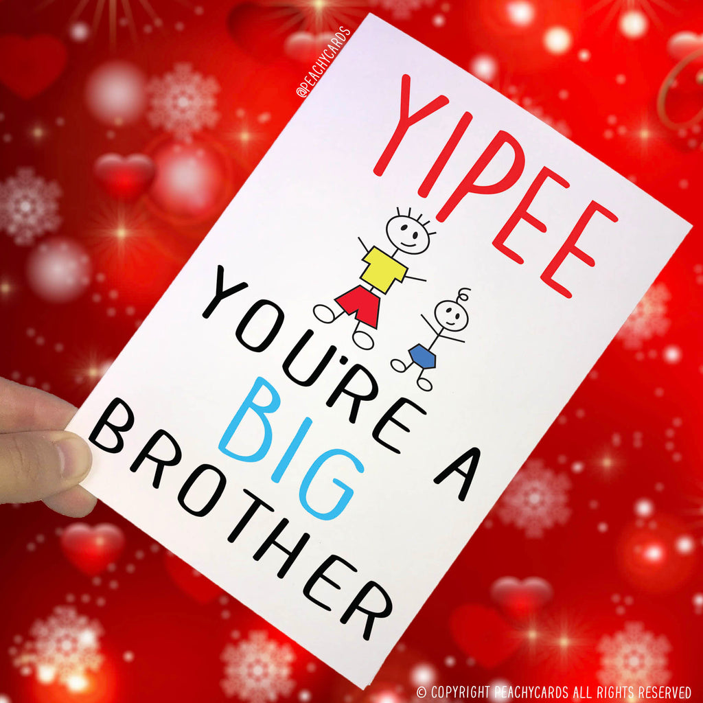 Congratulations Card, Yipee Your A Big Brother Big Brother Card Brother Card New Baby Card Son Card Sibling Card Special New Baby Card PC105