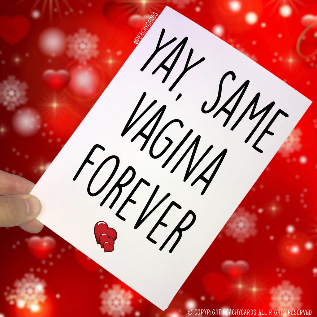 Congratulations Card Yay Same Vagina Forever Engagement Card Wedding Card Marriage Card Funny Cards, Friend Cards, Girlfriend Card, Fun PC52