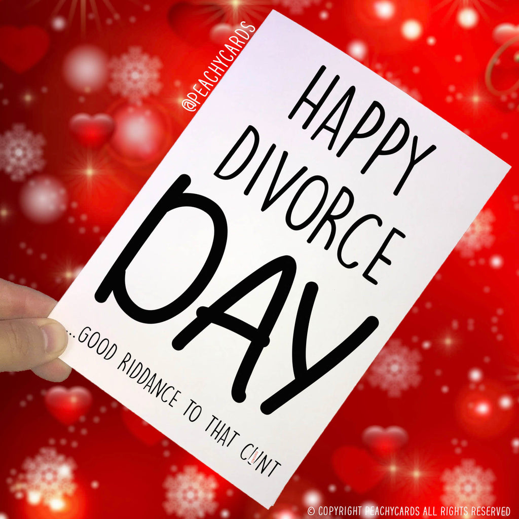 Divorce Cards Divorced Card Happy Divorce Day Funny Cards Novelty C*nt Cards Swearing Card Best friend Card Just Divorced, Divorce Day PC278