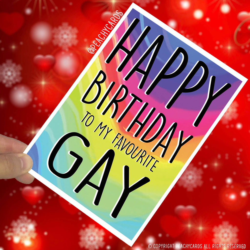 Birthday Funny Greeting Cards Gay Card Gay Gift Best Friend Cards Birthday Present Happy Birthday To My Favourite Gay Novelty Joke Fun PC365