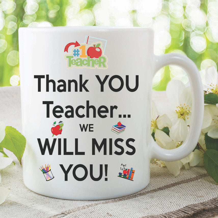 Teacher Mug Coffee Mug Thank You Teacher We Will Miss You Teachers