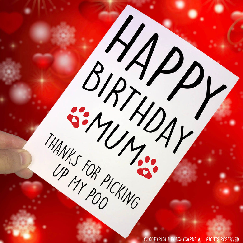 Funny Happy Birthday Card From The Dog For Her Pet Lover Mum Dad PC286