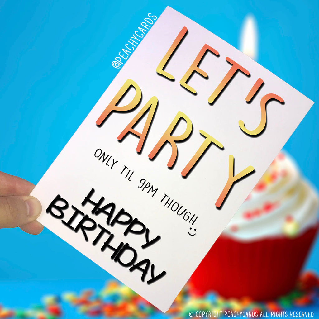 Happy birthday Card Funny Birthday Card Funny Card For Him Funny Card For  Her Let's Party Card Novelty Card Funny Card For Friend PC277