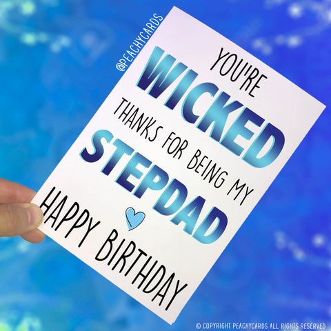 Stepdad Birthday Cards Greeting Cards Gift For Stepdad You're Wicked Thanks For Being My Stepdad Happy Birthday Cards Birthday Gift PC409