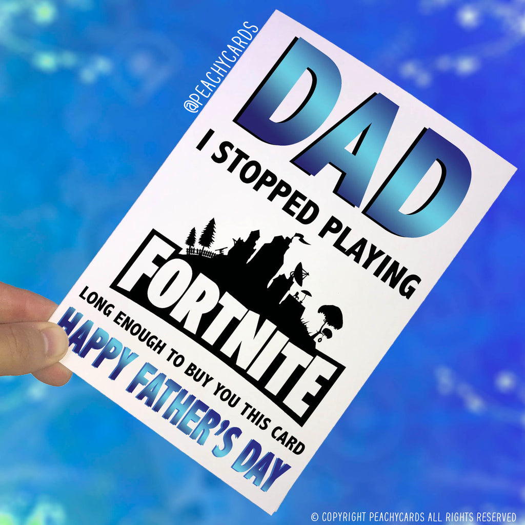 Fathers Day Greeting Card Playing Fortnite Teenage Game Funny Comical Dad Gift For Dad Banter Jokes Dad Card, Cards For Him PC417