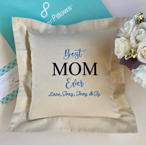 Mom Best Ever Pillow