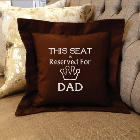 Dad Gift Seat Reserved Custom Pillow | Forever Pillows