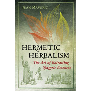 Hermetic Herbalism by Jean Maveric