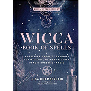 Wicca Book of Spells (hc) by Lisa Chamberlain