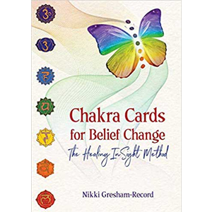 Chakra Cards for Belief Change by Nikki Gresham-Record