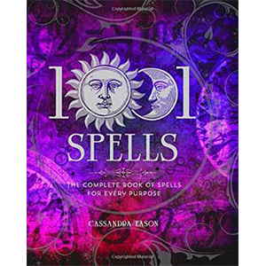1001 Spells for Every Purpose (hc) by Cassandra Eason - Wiccan Place