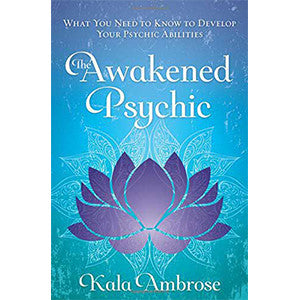 Awakened Psychic by Kala Ambrose - Wiccan Place