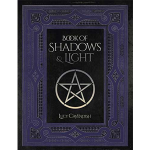 Book of Shadows & Light Lined Journal by Lucy Cavendish - Wiccan Place