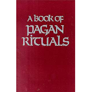Book of Pagan Rituals by Herman Slater - Wiccan Place