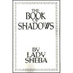 Book of Shadows by Lady Sheba - Wiccan Place