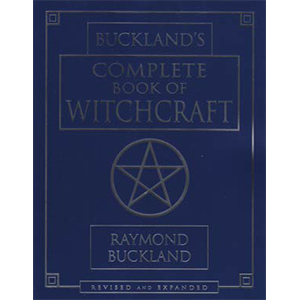 Complete book of Witchcraft by Raymond Buckland - Wiccan Place