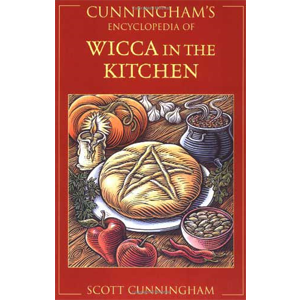 Cunningham's Ency. of Wicca in the Kitchen by Scott Cunningham - Wiccan Place